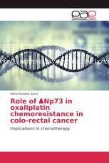 Role of ΔNp73 in oxaliplatin chemoresistance in colo-rectal cancer