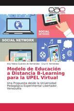 Modelo de Educación a Distancia B-Learning para la UPEL Virtual
