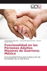 Funcionalidad en las Personas Adultas Mayores de Guerrero; México