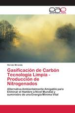 Gasificación de Carbón Tecnología Limpia - Producción de Nitrogenados