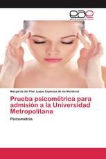 Prueba psicométrica para admisión a la Universidad Metropolitana