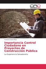 Importancia Control Ciudadano en Proyectos de Construcción Pública