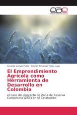 El Emprendimiento Agrícola como Herramienta de Desarrollo en Colombia