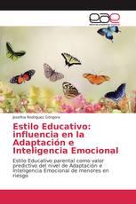Estilo Educativo: influencia en la Adaptación e Inteligencia Emocional