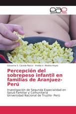 Percepción del sobrepeso infantil en familias de Aranjuez- Perú