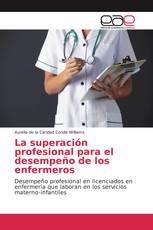 La superación profesional para el desempeño de los enfermeros