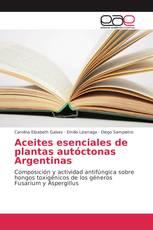 Aceites esenciales de plantas autóctonas Argentinas