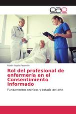 Rol del profesional de enfermería en el Consentimiento Informado