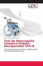 Test de Apercepción Temática Infantil-Discapacidad TATI-D