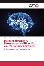 Musicoterapia y Neurorrehabilitación en Parálisis Cerebral