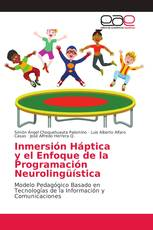 Inmersión Háptica y el Enfoque de la Programación Neurolingüística