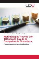 Metodologías Activas con TIC para la E/A de la Competencia Financiera