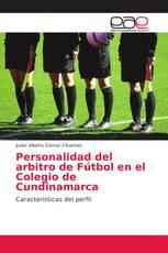 Personalidad del arbitro de Fútbol en el Colegio de Cundinamarca