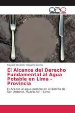 El Alcance del Derecho Fundamental al Agua Potable en Lima - Provincia