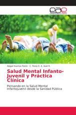 Salud Mental Infanto-Juvenil y Práctica Clínica