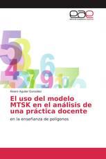El uso del modelo MTSK en el análisis de una práctica docente