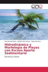 Hidrodinámica y Morfología de Playas con Escaso Aporte Sedimentario