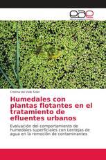 Humedales con plantas flotantes en el tratamiento de efluentes urbanos