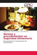 Normas y procedimientos en Seguridad Alimentaria