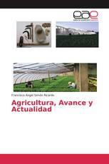 Agricultura, Avance y Actualidad