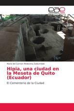 Hipia, una ciudad en la Meseta de Quito (Ecuador)