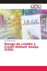 Riesgo de crédito y Credit Default Swaps (CDS)