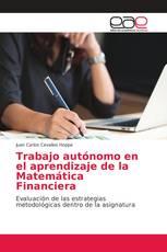 Trabajo autónomo en el aprendizaje de la Matemática Financiera