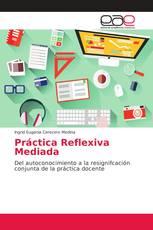 Práctica Reflexiva Mediada