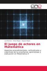 El juego de actores en Matemática
