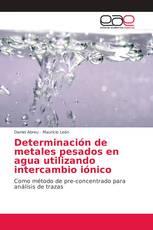 Determinación de metales pesados en agua utilizando intercambio iónico