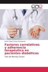 Factores correlativos y adherencia terapéutica en pacientes diabéticos