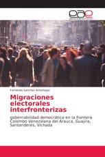 Migraciones electorales interfronterizas
