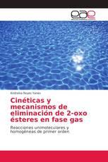Cinéticas y mecanismos de eliminación de 2-oxo ésteres en fase gas