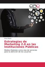 Estrategias de Marketing 2.0 en las Instituciones Públicas