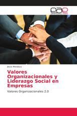 Valores Organizacionales y Liderazgo Social en Empresas