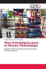 Plan Estratégico para el Museo Otavalango