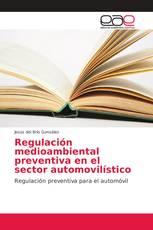 Regulación medioambiental preventiva en el sector automovilístico