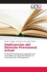 Implicancias del Derecho Previsional actual