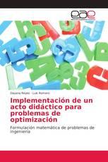 Implementación de un acto didáctico para problemas de optimización