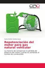 Repotenciación del motor para gas natural vehicular