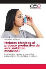 Mejoras técnicas al proceso productivo de aire sintético medicinal