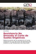 Resistencia No Drenada al Corte de Suelos Orgánicos