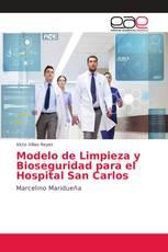 Modelo de Limpieza y Bioseguridad para el Hospital San Carlos