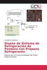 Diseño de Sistema de Refrigeración de Pentano con Propano Refrigerante