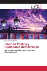 Libertad Política y Ciudadanía Democrática