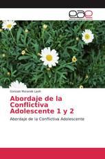 Abordaje de la Conflictiva Adolescente 1 y 2
