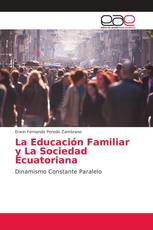 La Educación Familiar y La Sociedad Ecuatoriana