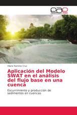 Aplicación del Modelo SWAT en el análisis del flujo base en una cuenca