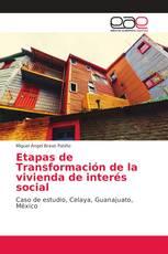 Etapas de Transformación de la vivienda de interés social