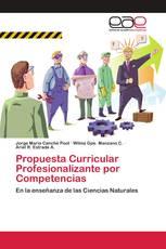 Propuesta Curricular Profesionalizante por Competencias